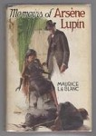 Memoirs of Arsene Lupin by Maurice Leblanc (First U.S. Edition)