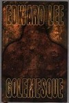 Golemesque by Edward Lee (Signed Limited Edition)