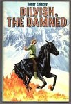 Dilvish, the Damned by Roger Zelazny (Book Club Edition)