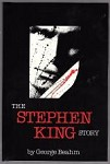 The Stephen King Story by George Beahm (Signed Limited Edition)