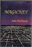 Magicnet by John DeChancie (Limited Signed Edition)