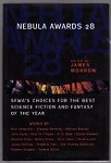 Nebula Awards 28 by James Morrow (Editor) First Edition