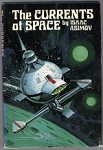 The Currents of Space by Isaac Asimov (Book Club Edition)