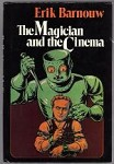 The Magician and the Cinema by Erik Barnouw (First Edition)