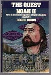 The Quest: Noah II by Roger Dixon (First Edition)