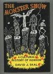 The Monster Show: A Cultural History of Horror by David J. Skal