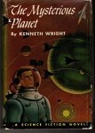 The Mysterious Planet by Kenneth Wright