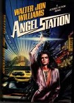 Angel Station by Walter Jon Williams Signed