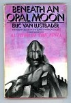 Beneath the Opal Moon by Eric Van Lustbader