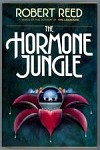 Hormone Jungle by Robert Reed Signed