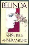 Belinda by Anne Rice (as Anne Rampling) First Edition