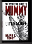 The Essential Guide To Mummy by Brian J. Frost