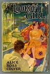 The Lookout Girl by Alice Ross Colver DJ w/attached Book Mark