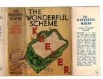The Wonderful Scheme by Harry Stephen Keeler (First Edition) File Copy