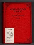 One Good Turn by Valentine (First Edition) Ward Lock File Copy