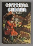 Crystal Singer by Anne McCaffrey (First Hardcover Edition) Author's Copy