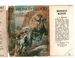 Bronco Blood by L.W. Emerson (First Edition) File Copy