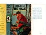 Throttle the Hawk by William O. Turner (First Edition) File Copy