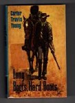 Long Boots, Hard Boots by Carter Travis Young (First Edition) File Copy