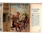 Danger Trail by Forrest R. Brown (First Edition) File Copy
