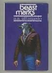 Beast Marks by A.A. Attanasio (First Edition) Signed