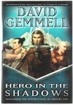 Hero in the Shadows by David Gemmell (Review Copy)