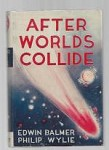 After Worlds Collide by Edwin Balmer (Reprint)