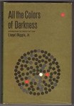 All the Colors of Darkness by Lloyd Biggle, Jr. (Book Club)