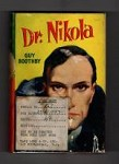 Dr. Nikola by Guy Boothby (Master Novel Series) Hubin Listed, Ward File Copy