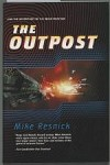 The Outpost by Mike Resnick (First Edition)