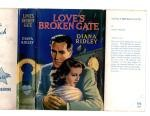 Love's Broken Gate by Diana Ridley (First Edition) Ward Lock File Copy