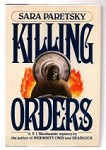 Killing Orders by Sara Paretsky (First Edition)