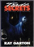 Trade Secrets by Ray Garton (First Edition) Signed LTD