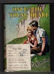 Once the Young Heart by Valentine (First Edition) Ward Lock File Copy