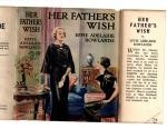 Her Father's Wish by Effie Adelaide Rowlands (First Edition) Ward Lock File Copy