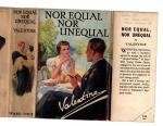 Nor Equal Nor Unequal by Valentine (First Edition) Ward Lock File Copy