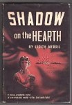 Shadow on the Hearth by Judith Merrill First Edition