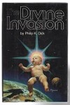 The Divine Invasion by Philip K. Dick (First Edition)