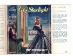 City Starlight by Kay Winchester (First Edition) File Copy