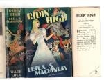 Ridin' High by Leila S. Mackinlay (First Edition) Ward File Copy