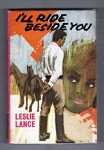 I'll Ride Beside You by Leslie Lance (First Edition) File Copy