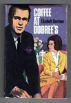 Coffee at Dobree's by Elizabeth Harrison (First Edition) File Copy