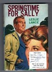 Springtime for Sally by Leslie Lance (First Edition) File Copy