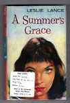 A Summer's Grace by Leslie Lance (First Edition) File Copy