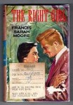 The Right Girl by Frances Sarah Moore (First Edition) File Copy