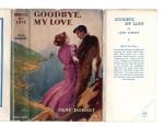 Goodbye, My Love by Jane Dorset (First Edition) File Copy