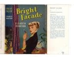 Bright Facade by Elisabeth Margetson (First Edition) File Copy