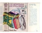 The Mountains Are Still Green by David King (First Edition) File Copy