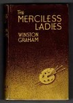 The Merciless Ladies by Winston Graham with Publishers notes Hubin Listed,  File Copy
