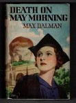 Death on May Morning by Max Dalman (First Edition) Hubin Listed, Ward File Copy